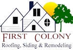First Colony Roofing, Siding and Remodeling